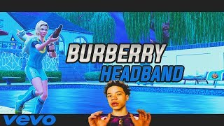 Lil Mosey - Burberry Headband (FORTNITE MONTAGE)