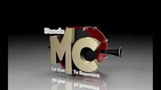 """Banda MC La Que Te Enamora """" Yo Me Llamo Cumbia """""""