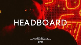 """Headboard"" - Trapsoul RnB Beat Instrumental 2018 (Prod. Beatdemons) dannyebtracks"