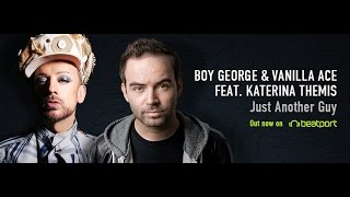 "Boy George & Vanilla Ace feat. Katerina Themis ""Just Another Guy"" Remix Contest on Beatport Play"