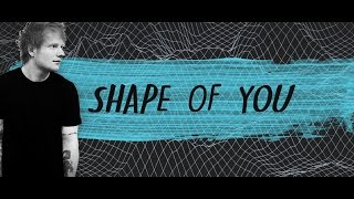 Shape of You - Ed Sheeran & Mercy - Shawn Mendes MASHUP (HQ LYRICS)