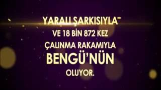 Radyolarda En Çok Çalan Şarkı: Yaralı/Bengü - Kral Türkiye Müzik Ödülleri