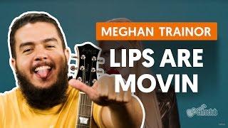Videoaula Lips Are Movin  (violão completa)