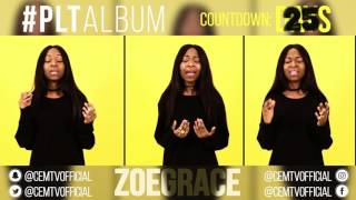Zoe Grace - #PLTAlbum Countdown: 25 Days To Go! (Intentional - Travis Green)