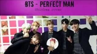BTS 방탄소년단 Perfect Man audio  [ COVER ] Original By Shinhwa