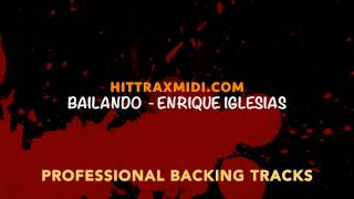 Bailando (in the style of) Enrique Iglesias (MIDI Instrumental karaoke backing track)