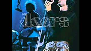 We want the world and we want it - The Doors