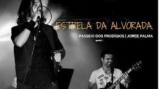 Estrela da Alvorada - Passeio dos Prodígios (Cover) Jorge Palma
