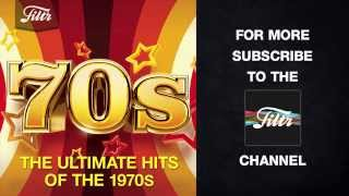 The Ultimate Hits of the 70s