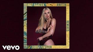Iggy Azalea - Switch (Aazar Remix / Audio) ft. Anitta