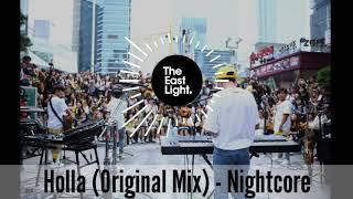 The EastLight - Holla (nightcore)