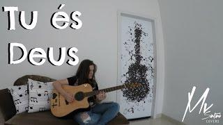 Maria Vitória Santana- Tu és Deus (Cover Filipe Lancaster)