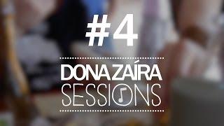 Dona Zaíra Sessions #4 | Sexo