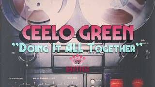 Cee-Lo Green - Doing It All Together