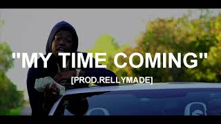 """[FREE] """"My Time Coming"""" Yung Bleu x YFN Lucci x NBA YoungBoy Type Beat (Prod.RellyMade x Mr Wilson)"""