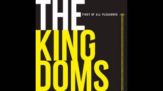 The Kingdoms - Come Down