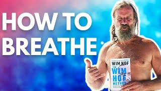 How to do the Wim Hof breathing technique. Breathe like The Iceman