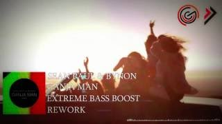 Sean Paul & Bynon - Ganja Man (Rework)(BASS EXTREME BOOST)