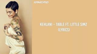 Kehlani – Table Ft. Little Simz (Lyrics)