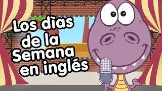 Días de la semana en inglés - Canciones Infantiles - Aprender inglés