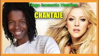 Shakira Ft. Maluma - Chantaje (Versão em português) Tiago leonardo Versões