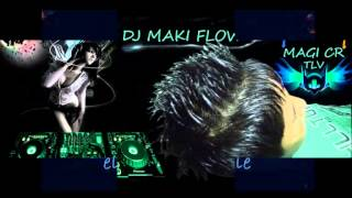 (Intro) Si Tu No Estas Remix Edit By DJ Maki Flow