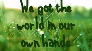 We Can Change The World - Bridgit Mendler : Lyrics