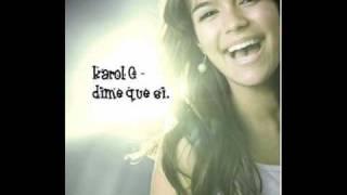 Karol G - Dime Que Si w. lyrics :)
