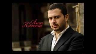 حلم الطرحه  انس كريم النسخه الاصليه--  --Anas Kareem - 7elm Al Tar7a