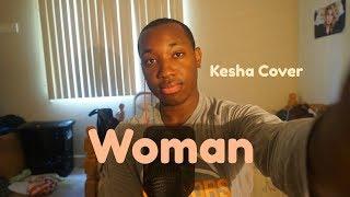 Woman (Kesha Cover) [Explicit]