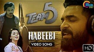 Team 5 Malayalam Movie   Habeebi Song Video Ft Gopi Sunder   Sreesanth, Nikki Galrani   Official