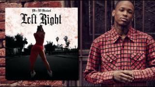 YG - Left, Right (Prod. By DJ Mustard)