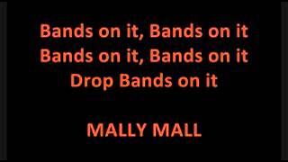 Wiz Khalifa Feat  Tyga Mally Mall Fresh Drop Bands On It LYRICS