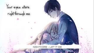 Nightcore - Let it die - Starset (Lyrics) ★