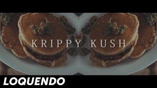 LOQUENDO - KRIPPY KUSH | MEMES 2017