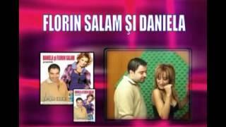 DANIELA SI FLORIN SALAM