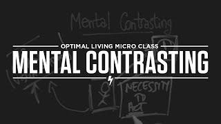 Motivational Tools: Mental Contrasting