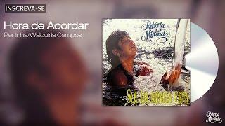 Roberta Miranda - Hora de Acordar - Sol da Minha Vida - [Áudio Oficial]