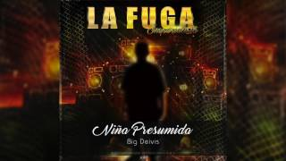 Niña Presumida - Big Deivis | ORIGINAL |