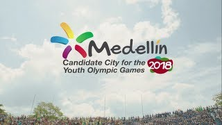 [HD-3D] Video Official, Juegos Olímpicos de la Juventud 2018 (Medellín, Ciudad Candidata) YOG 2018