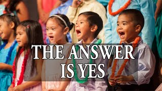 The Answer is Yes | Children's Church Choir Concert