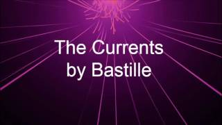 The Currents, by Bastille: Clarinet Cover