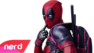 Deadpool 2 Song | Maximum Effort | #NerdOut (Deadpool 2 Unofficial Soundtrack)