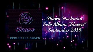 Shawn Stockman - Feelin Lil Som'n (w/ Lyrics)