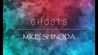 Ghosts (Lyrics) - Mike Shinoda width=