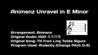 Animenz Unravel in E Minor
