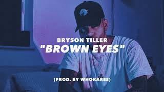 """Brown Eyes"" 