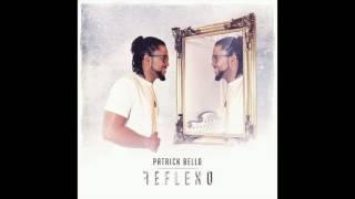Patrick Bello - Undi Sta (AUDIO 7)