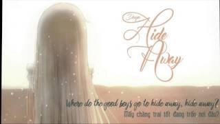 [Lyric + Vietsub] Hide Away - Daya