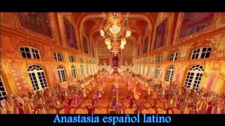 Anastasia primera parte español latino
